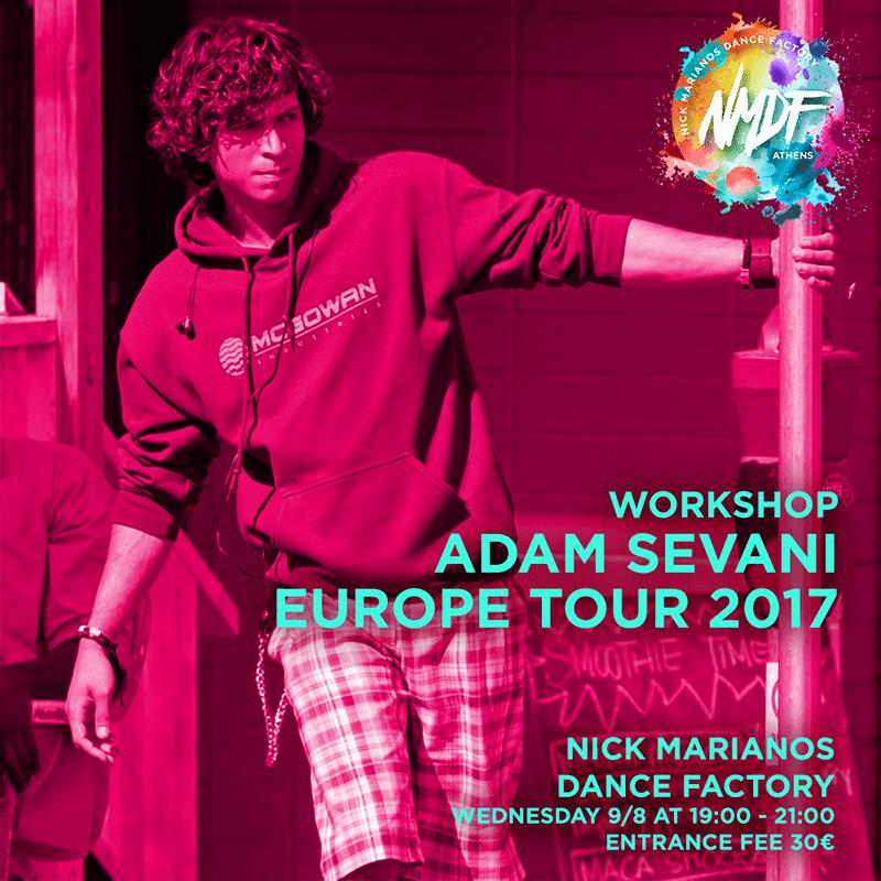 ADAM SEVANI EUROPE TOUR 2017